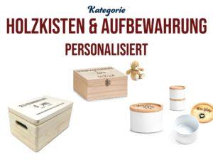 Verpacken und Aufbewahren | Personalisierte Holzkisten, Schatzkisten & Dosen