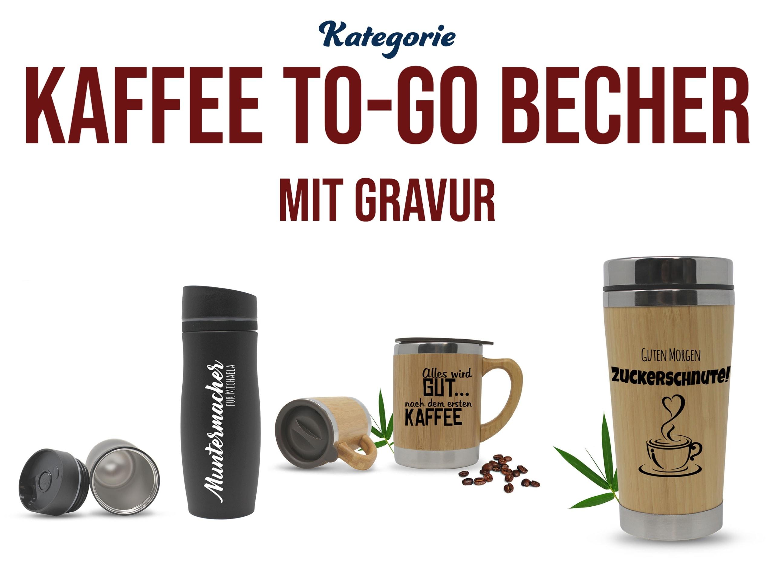 Personalisierte Geschenke Kaffeebecher mit Gravur Kaffee- Togo