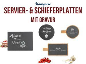 Servier- und Schieferplatten mit Gravur